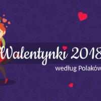 Jak Polacy obchodzą Walentynki? Ankieta Prezenmtarzeń