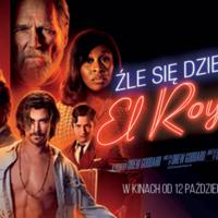Źle się dzieje w El Royale | W kinach od 12 października 2018!